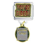 Italian Charms - you' re fired italian charms dangle italian charm Image.