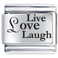 Live Love Laugh Laser Etched Italian Charm Laser Italian Charm