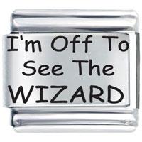 I' M Off To See Wizard Gift Italian Charm Laser Italian Charm