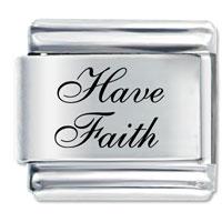 Bracelet Have Faith Inspirational Italian Charm Laser Italian Charm