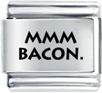 Mmm Bacon Italian Charms Laser Italian Charm