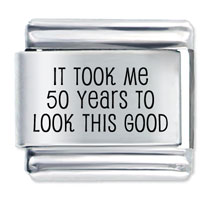 Took 50 Years Italian Charms Laser Italian Charm