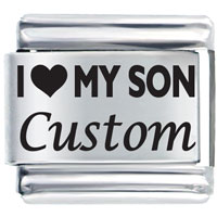 I Love My Son Custom Laser Italian Charm