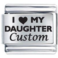 I Love Daughter Custom Laser Gift Italian Charm Laser Italian Charm